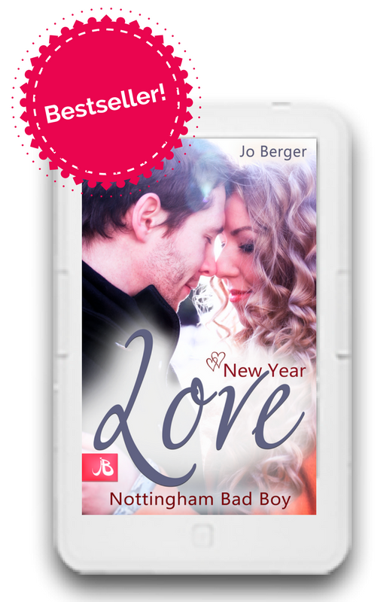 Bestseller Amazon New Year Love Nottingham Bad Boy Jo Berger