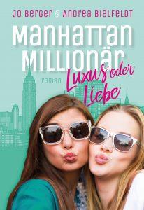 Manhattan Millionär - Luxux oder Liebe?