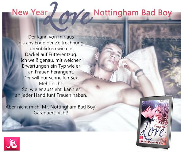 Bestseller New year love Nottingham Bad Boy Jo Berger