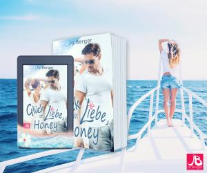 die besten Sommerromane 2018 Liebesroman glück ist Liebe honey Jo Berger