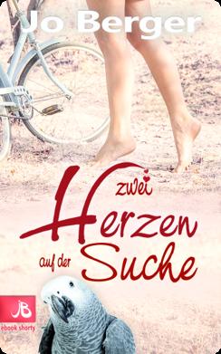 romantische Liebesromane lesen Jo Berger Zwei Herzen Kurzroman