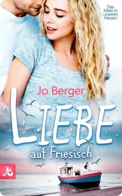 romantische Liebesromane Meer lesen Jo Berger Friesland